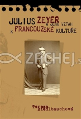Julius Zeyer a jeho vztah k francouzské kultuře