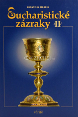 Eucharistické zázraky II
