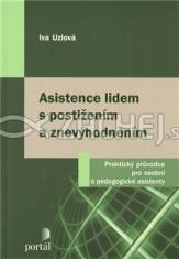 Asistence lidem s postižením a znevýhodněním - Praktický průvodce pro osobní a pedagogické asistenty