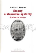 Strany a stranické systémy - Schéma pro analýzu