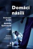 Domácí násilí - Kontext, dynamika a intervence