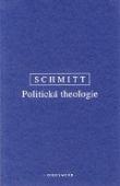 Politická theologie - Čtyři kapitoly k učení o suverenitě