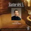CD - Šťastné děti 5 - sv. Jan Bosko, sv. Klement Maria Hofbauer