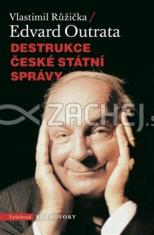 Destrukce české státní správy