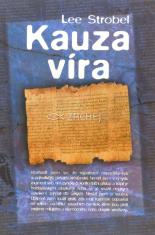 Kauza víra - Novinář pátrá po smysluplnosti víry v Boha