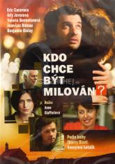DVD - Kdo chce být milován? - Podle knihy Anonymní katolík