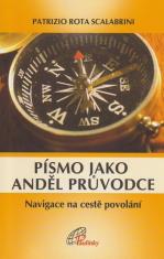 Písmo jako anděl průvodce - Navigace na cestě povolání