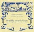 CD - Pohádka českých Vánoc - Zapomenutá hudba 19. a poloviny 20. století