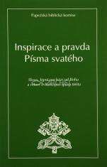 Inspirace a pravda Písma svatého - Slovo, které pochází od Boha a mluví o Bohu pro spásu světa