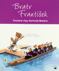 Bratr František - Kreslené vtipy Gerharda Mestera