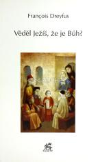 Věděl Ježíš, že je Bůh?
