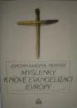 Myšlenky k nové evangelizaci Evropy