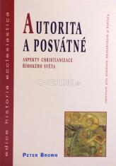 Autorita a posvátné - Aspekty christianizace římského světa