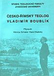 Česko-římský teolog Vladimír Boublík