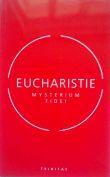 Eucharistie - Mysterium fidei - Sborník přednášek