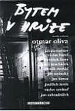 Bytem v hrůze - Kresby z vězení Otmara Olivy