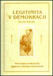 Legitimita v demokracii - Proč nejsou instituce EU legitimní z hlediska demokracie