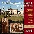 CD - Skladby Karla Břízy I. - duchovní a liturgická hudba