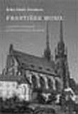 František Musil - Janáčkův současník na kůru brněnské katedrály