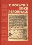 Z počátků české reformace