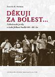 Děkuji za bolest… - Náboženské prvky v české folkové hudbě 60.-80. let