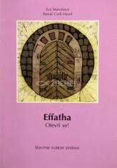 Effatha! Otevři se! - Slavíme svátost smíření