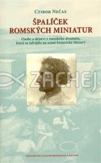 Špalíček romských miniatur - Osoby a dějství z romského dramatu, které se odvíjelo na scéně historické Moravy