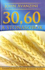 30, 60 a stonásobok - Finančná žatva podľa Božieho plánu