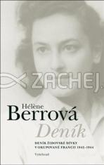 Deník (Hélen Berrová) - Deník židovské dívky v okupované Francii 1942-1944