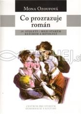 Co prozrazuje román - 19. století - mezi starým režimem a revolucí