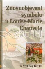 Znovuobjevení symbolu u Louise-Marie Chauveta