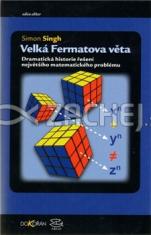 Velká Fermatova věta - Dramatická historie řešení největšího matematického problému světa
