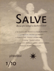 Salve - Revue pro teologii a duchovní život 1/10 - Přátelství