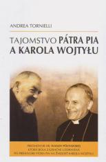 Tajomstvo Pátra Pia a Karola Wojtylu - Predhovor Wandy Półtawskej, ktorá bola zázračne uzdravená po príhovore Pátra Pia na žiadosť Karola Wojtylu