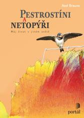 Pestrostíni a netopýři - Můj život v jiném světě