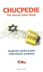 Chucpedie - Anglicko-česká kniha židovských anekdot