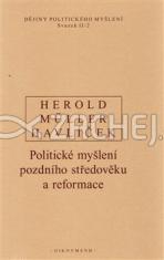 Dějiny politického myšlení II/2 - Politické myšlení pozdního středověku a reformace