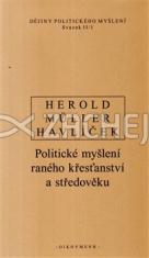 Dějiny politického myšlení II/1 - Politické myšlení raného křesťanství a středověku