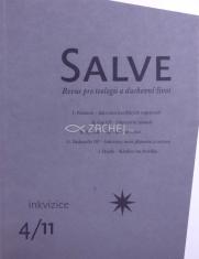 Salve - Revue pro teologii a duchovní život 4/11 - Inkvizice