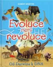 Evoluce není revoluce - Od Darwina k DNA