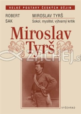 Miroslav Tyrš - Sokol, myslitel, výtvarný kritik