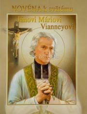 Novéna k svätému Jánovi Máriovi Vianneyovi