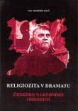 Religiozita v dramatu českého národního obrození - Církevní dějiny II.