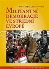 Militantní demokracie ve střední Evropě