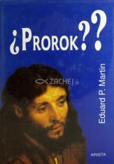 Prorok??