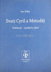 Svatí Cyril a Metoděj : Velehrad - symbol a úkol - Četba k přípravě na 1150. výročí příchodu slovanské misie na Velkou Moravu