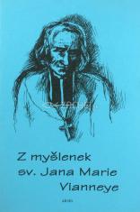 Z myšlenek sv. Jana Marie Vianneye