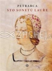 Sto sonetů Lauře - Půvabné milostné básně konce středověku