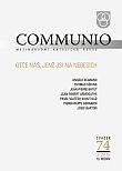 Communio 1/2015 - Otče náš, jenž jsi na nebesích - Mezinárodní katolická revue 19. ročník - svazek 74