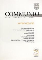 Communio 2/2015 - Vnitřní modlitba - Mezinárodní katolická revue 19. ročník - svazek 75